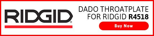 4_Dado-Throatplate-for-Ridgid-R4518