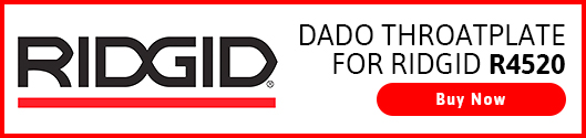 4_Dado_Throatplate_for_Ridgid_R4520